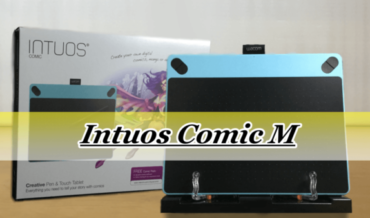 【Intuos Comic M 購入レビュー】大きさ・重さ・ボタンなどを調べてみた