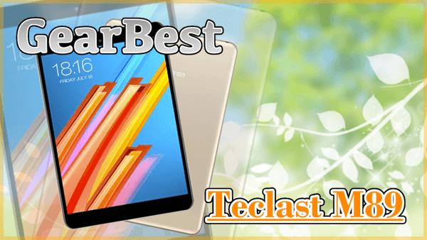 【Teclast M89】約200ドルの高コスパタブレット!7.9インチで持ち運びやすくサブデバイスにもオススメ!
